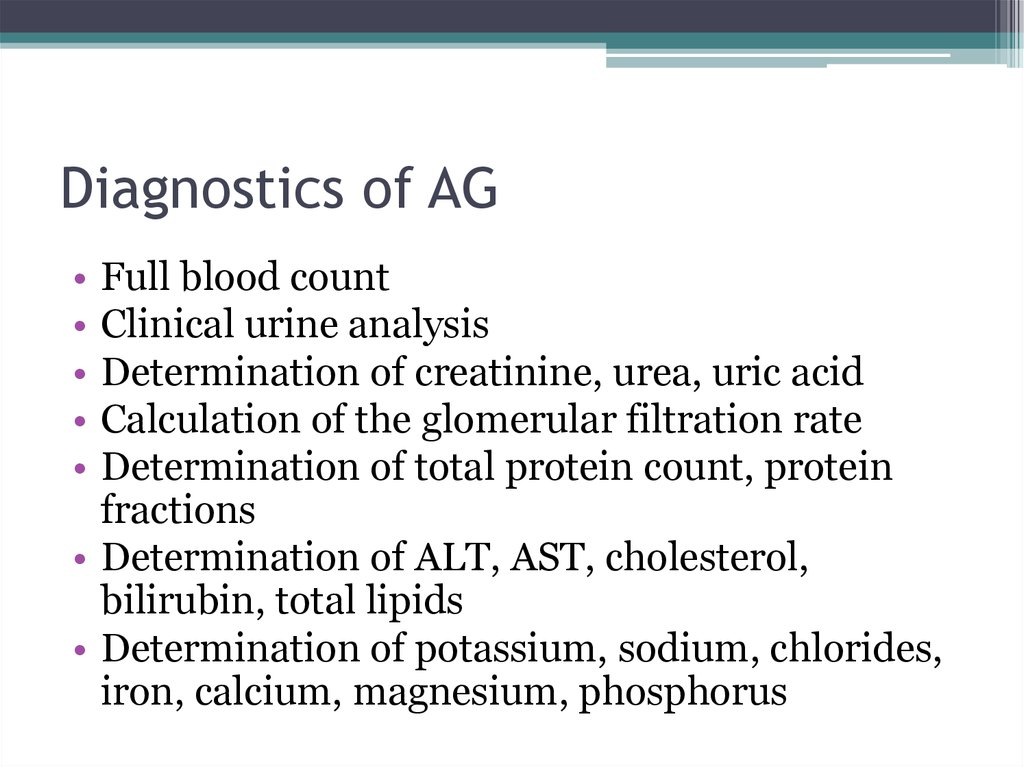 Diagnostics of AG