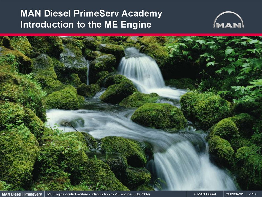 MAN Diesel PrimeServ Academy Introduction to the ME Engine