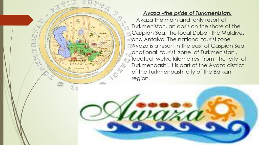 Avaza –the pride of Turkmenistan. Avaza the main and only resort of Turkmenistan, an oasis on the shore of the Caspian Sea, the