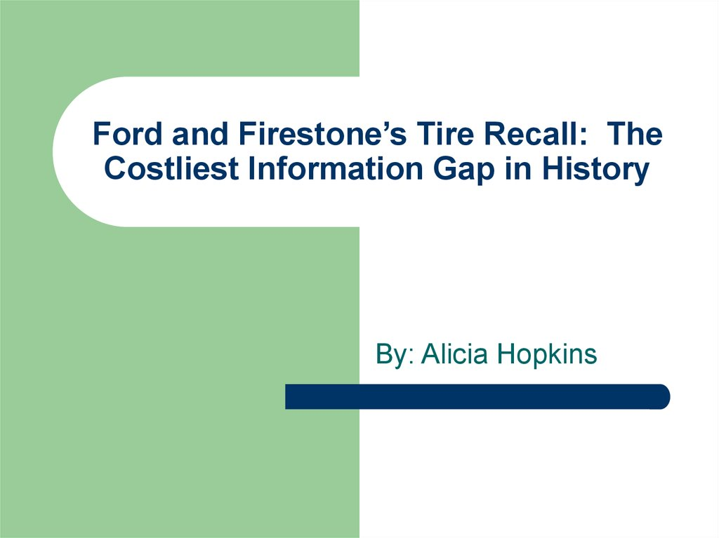 firestone and ford case analysis Firestone tire settles with ford bridgestone firestone north american tire has agreed to pay $240 million to ford motor co to settle claims related to the.
