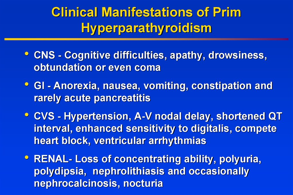 Clinical Manifestations of Prim Hyperparathyroidism
