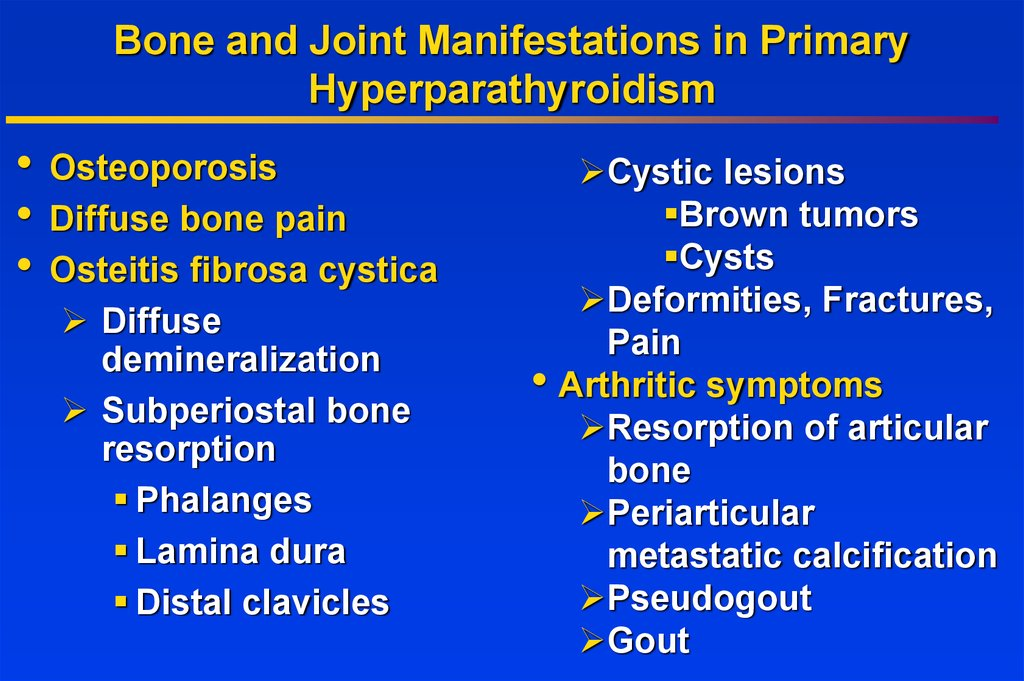 Bone and Joint Manifestations in Primary Hyperparathyroidism