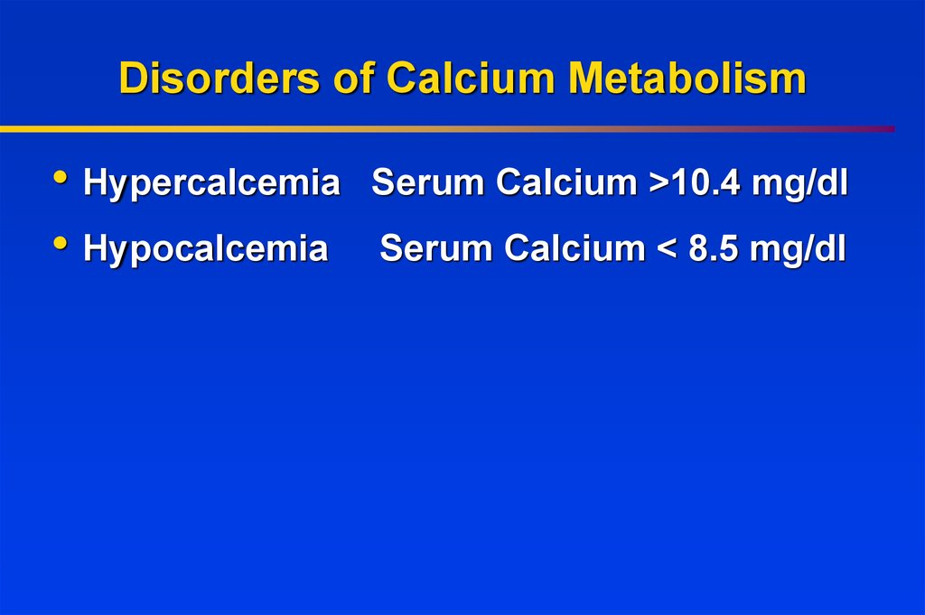 Disorders of Calcium Metabolism