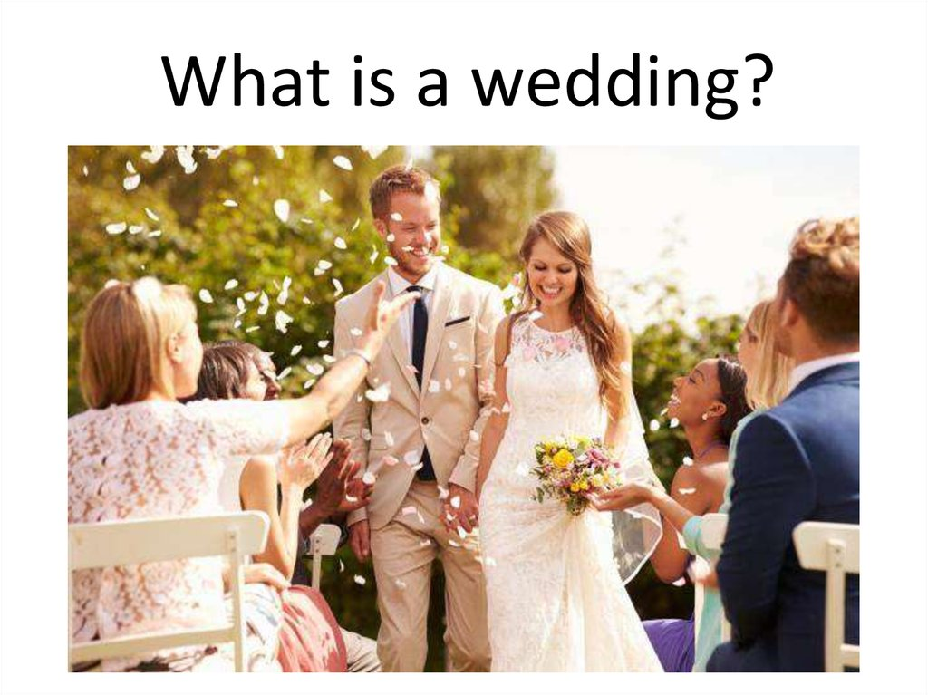 Wedding Customs What Is A