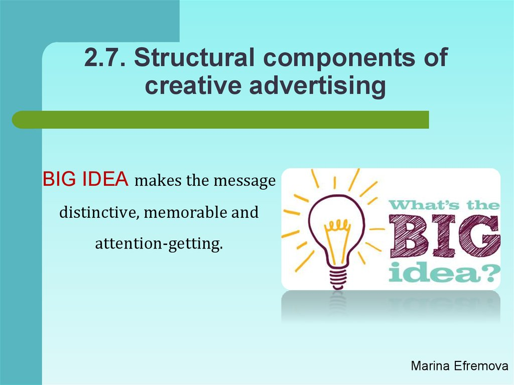 2.7. Structural components of creative advertising