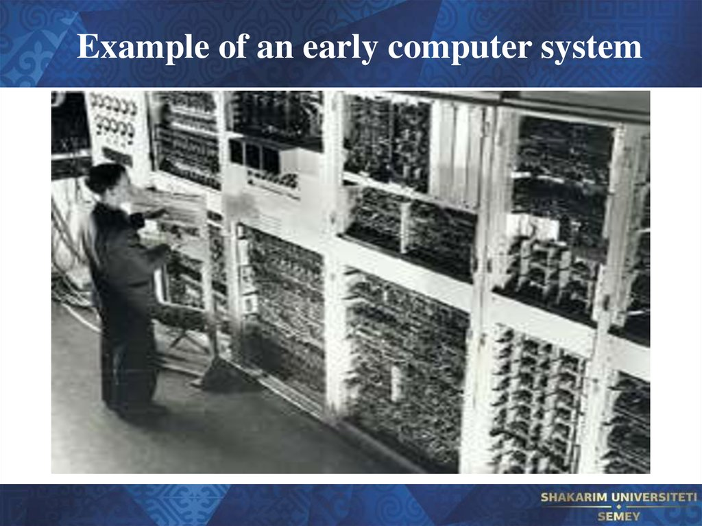 Example of an early computer system