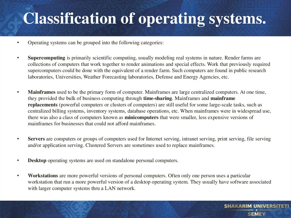 Classification of operating systems.