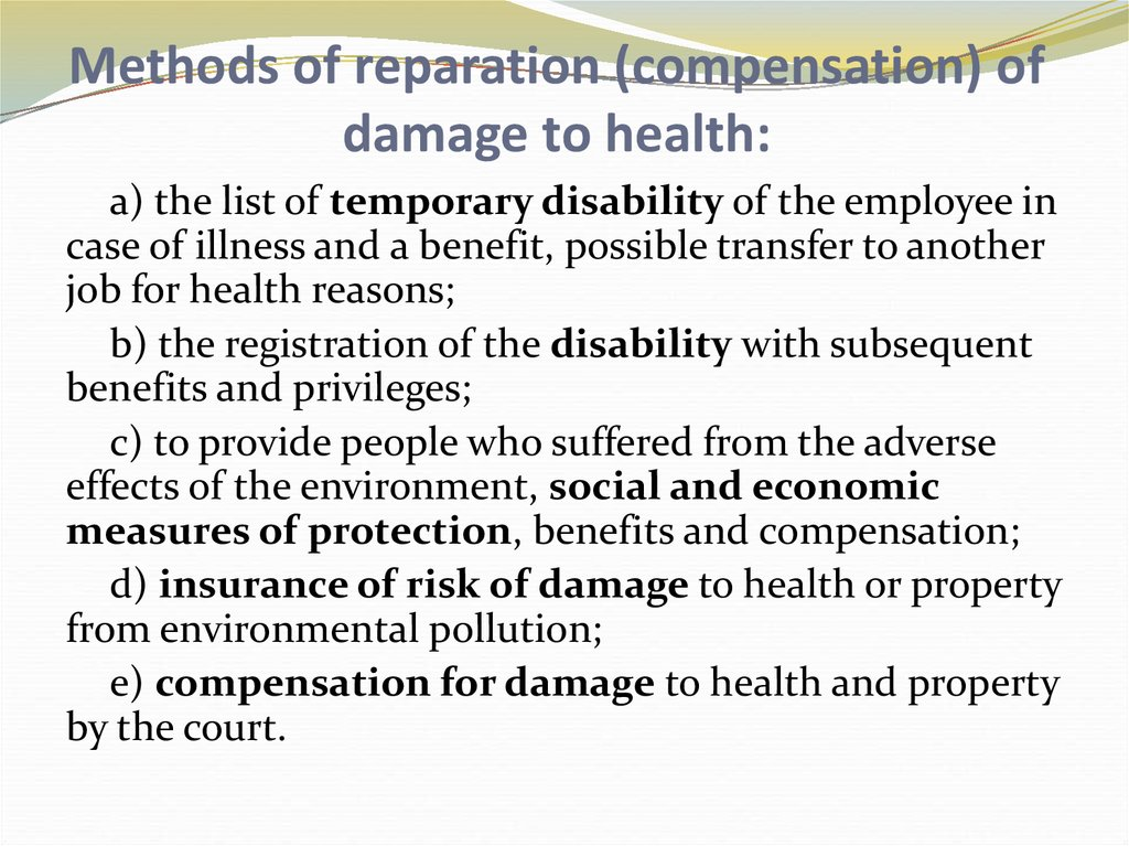 Methods of reparation (compensation) of damage to health: