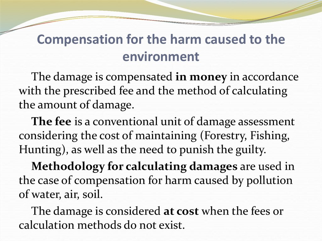 Compensation for the harm caused to the environment