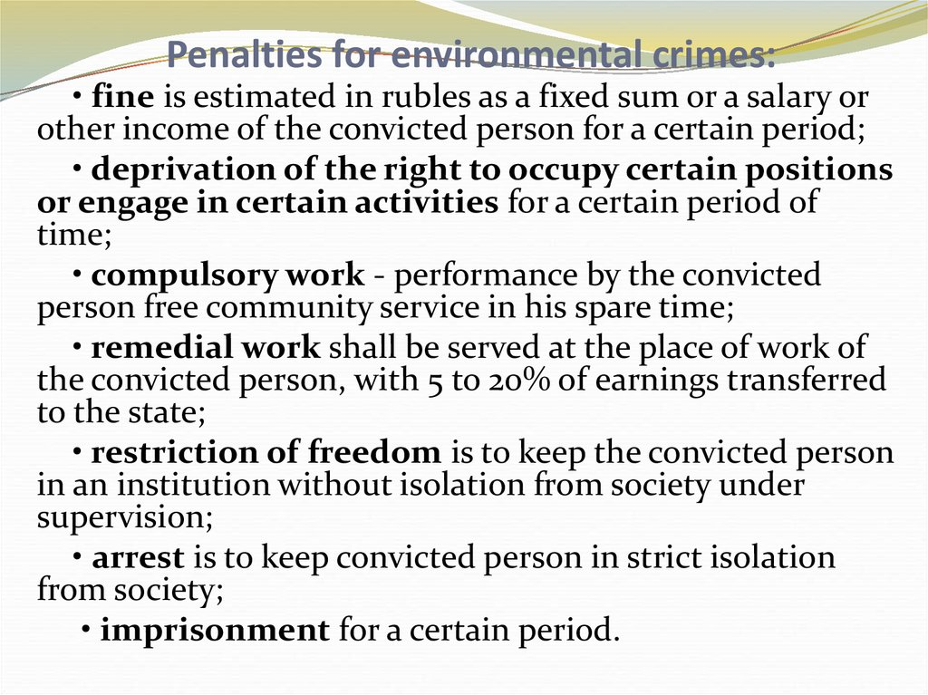 Penalties for environmental crimes: