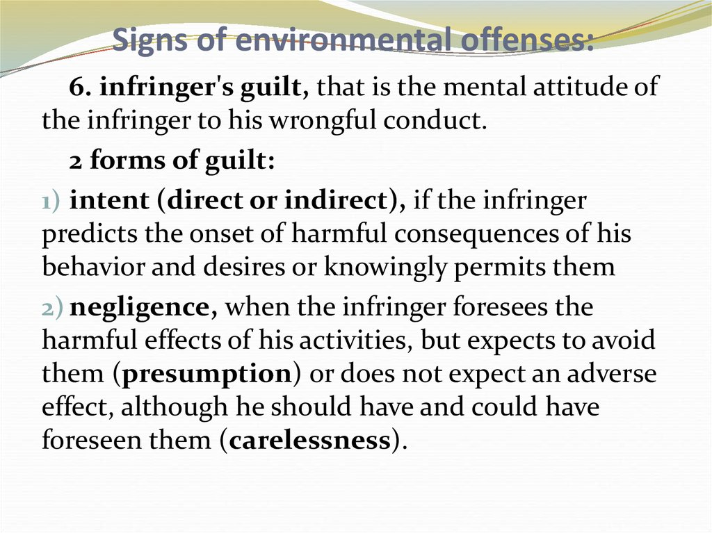 Signs of environmental offenses: