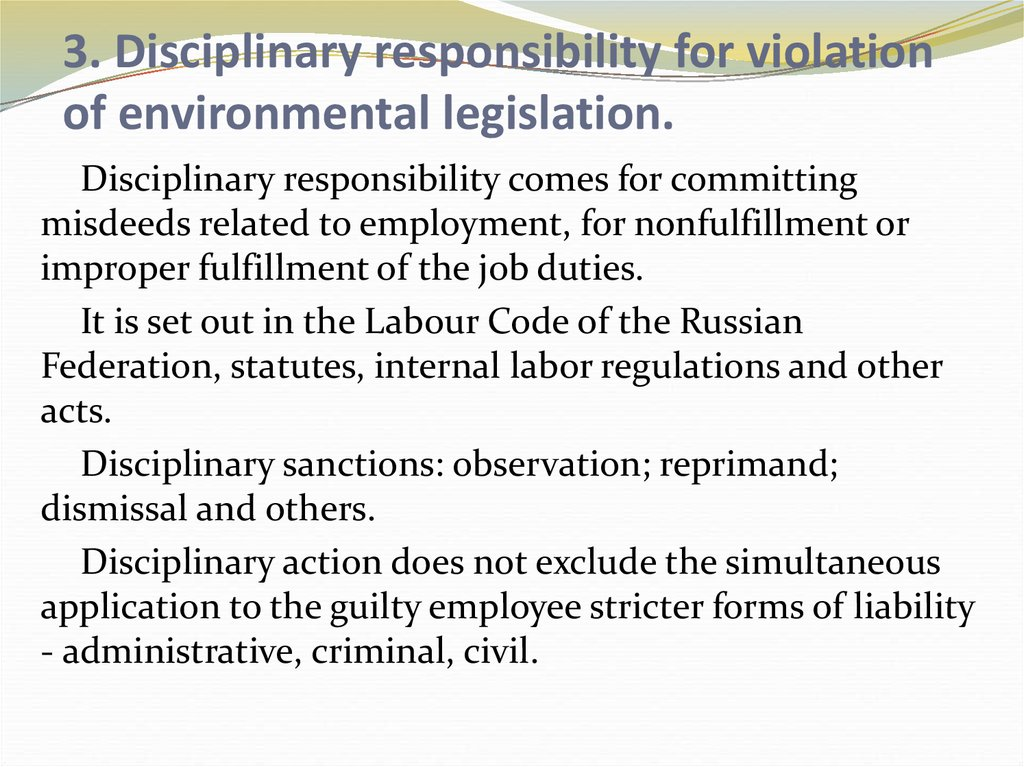 3. Disciplinary responsibility for violation of environmental legislation.