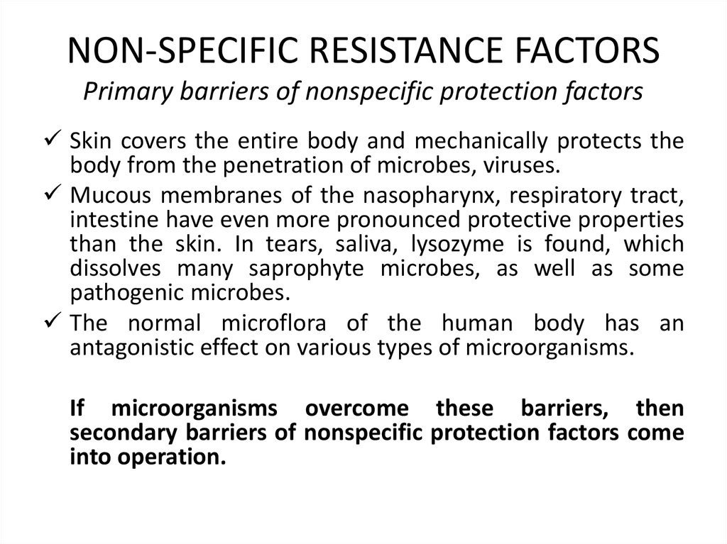 NON-SPECIFIC RESISTANCE FACTORS Primary barriers of nonspecific protection factors