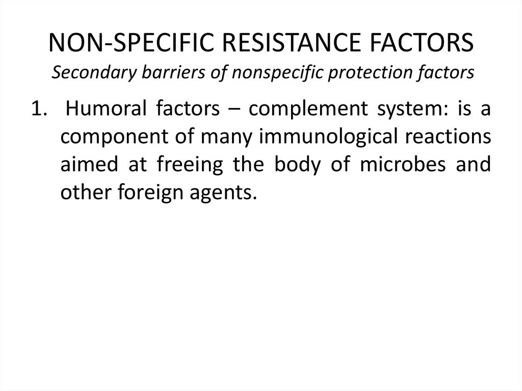 NON-SPECIFIC RESISTANCE FACTORS Secondary barriers of nonspecific protection factors