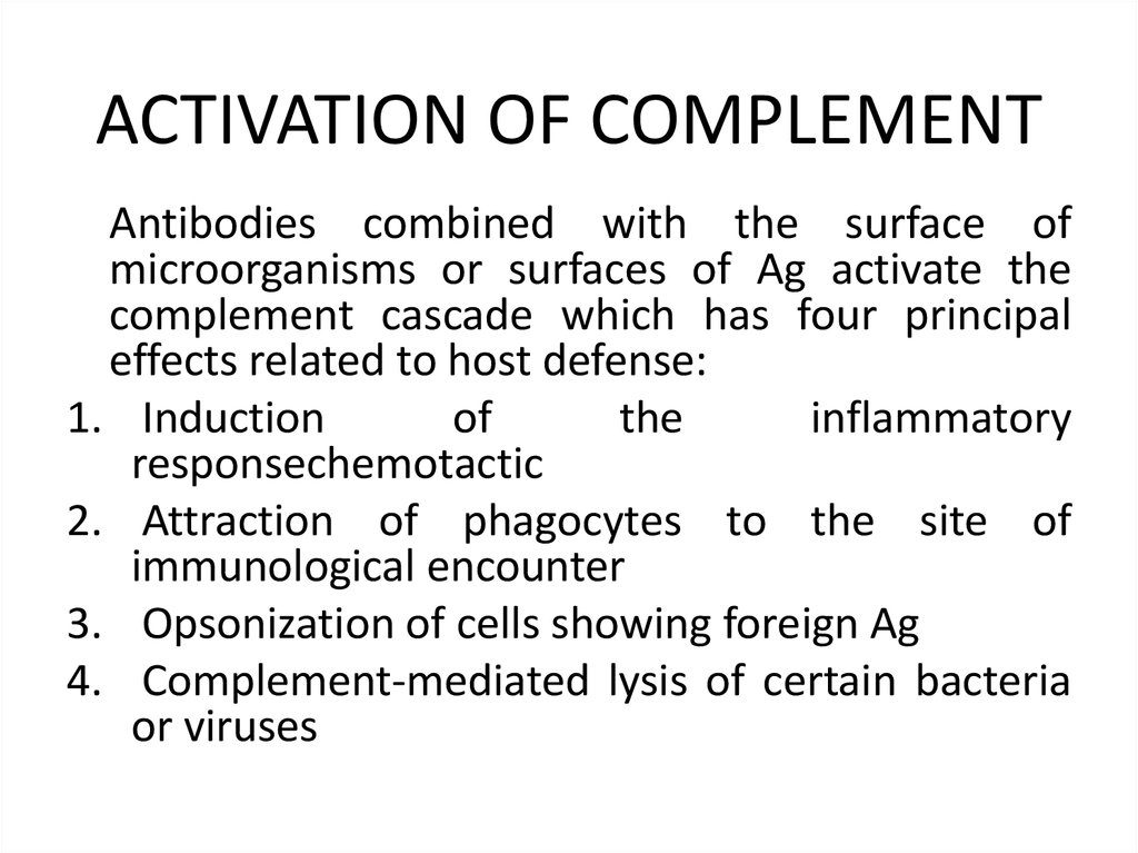 ACTIVATION OF COMPLEMENT