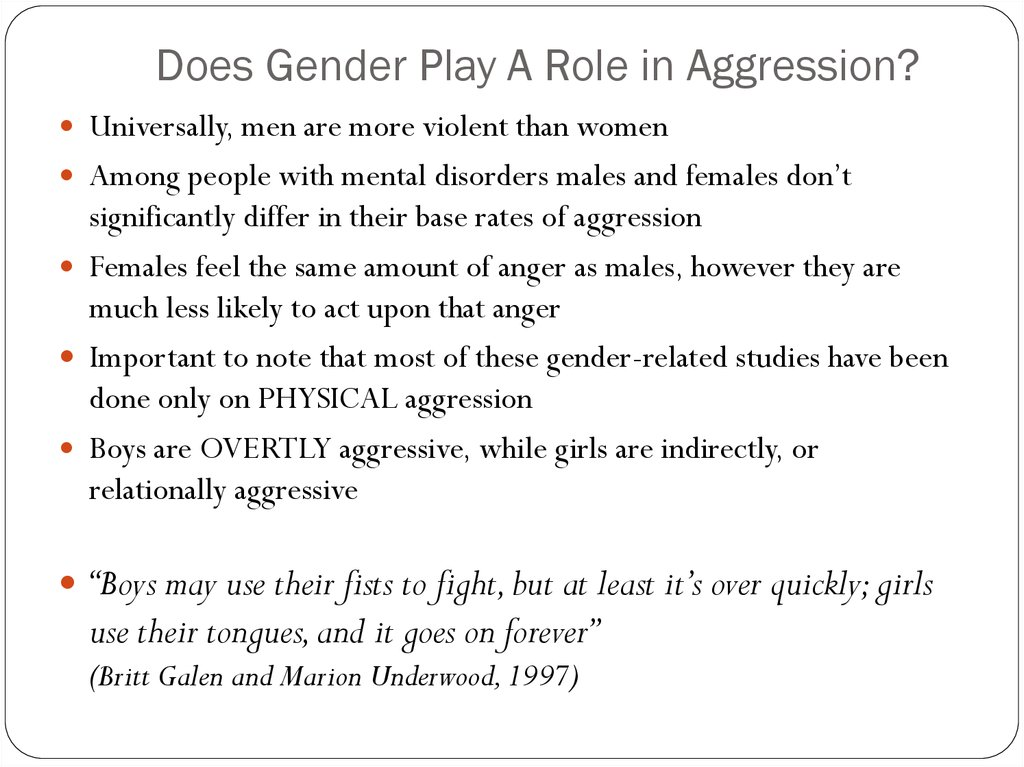 Does Gender Play A Role in Aggression?