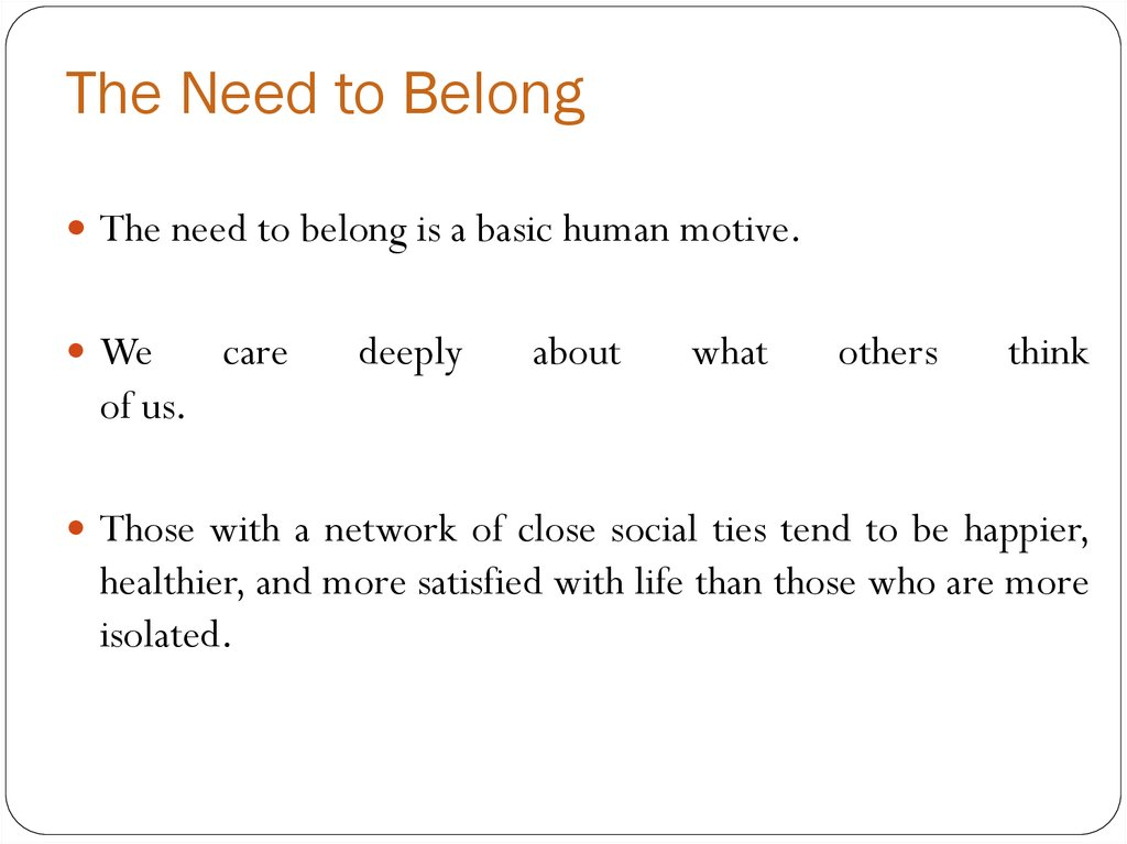 The Need to Belong
