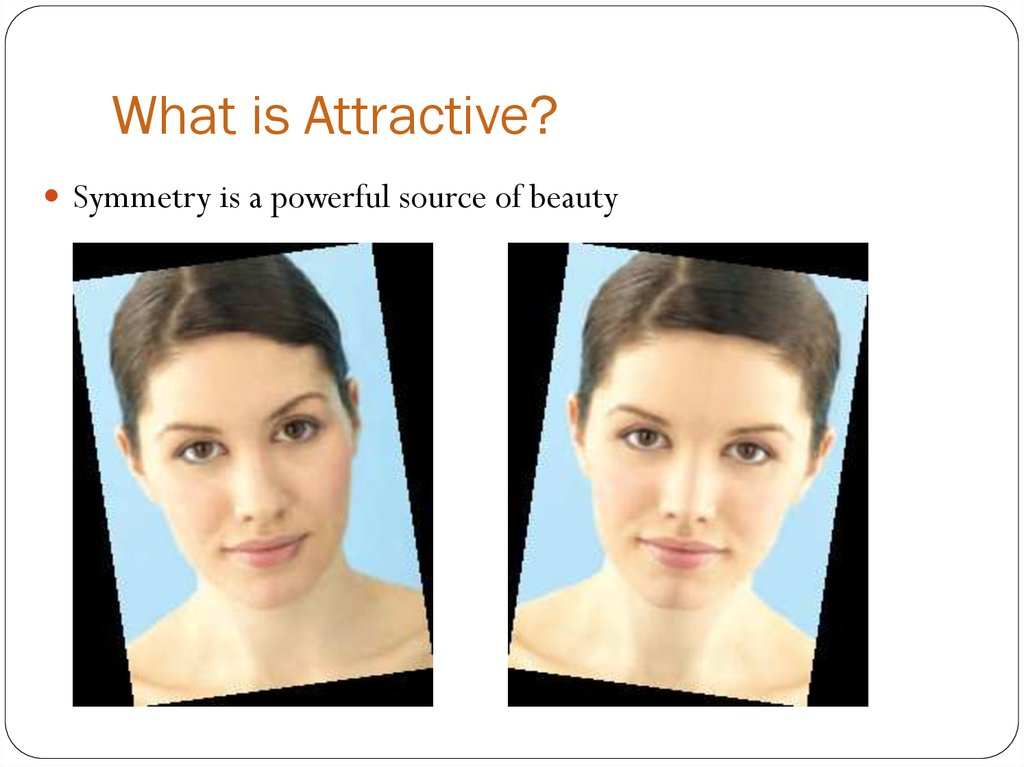 What is Attractive?