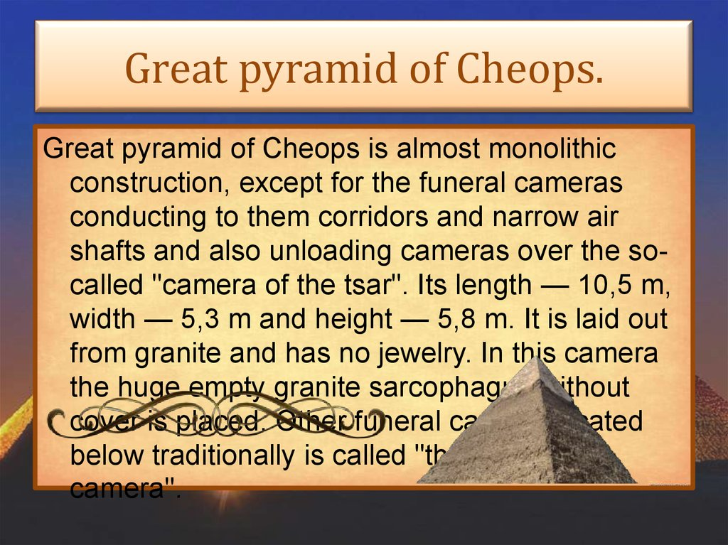 Great pyramid of Cheops.