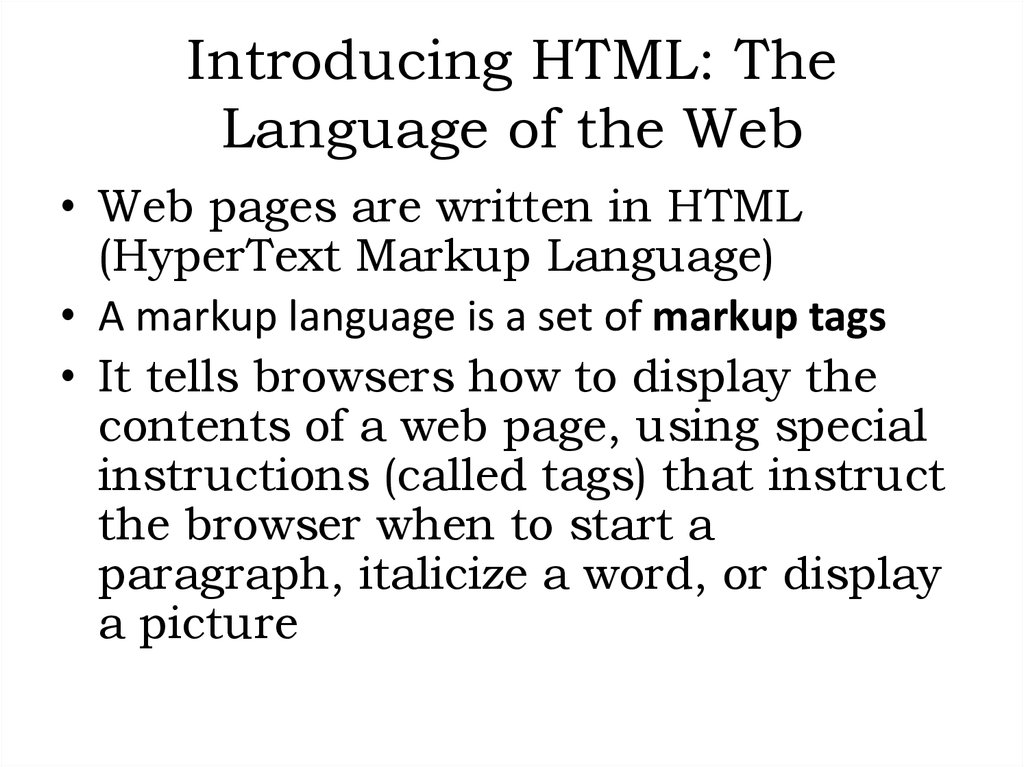 Introducing HTML: The Language of the Web