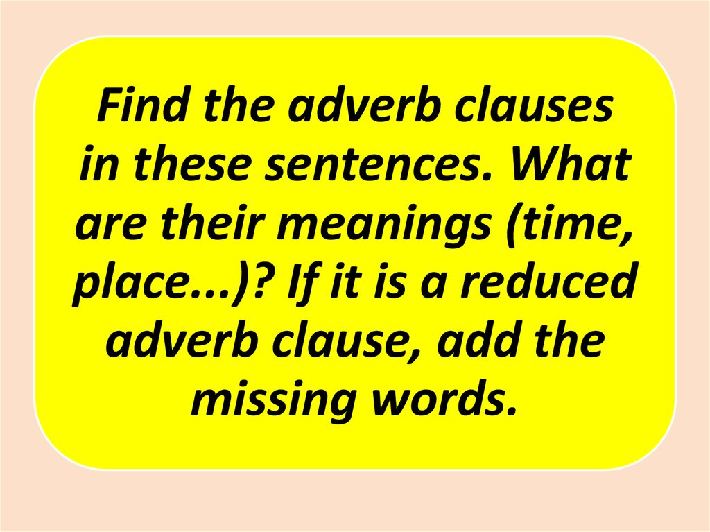 Adverbial Clauses Online Presentation