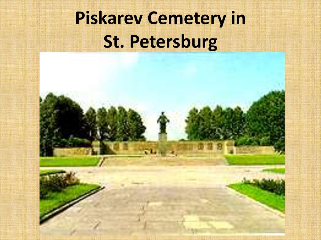 Piskarev Cemetery in St. Petersburg