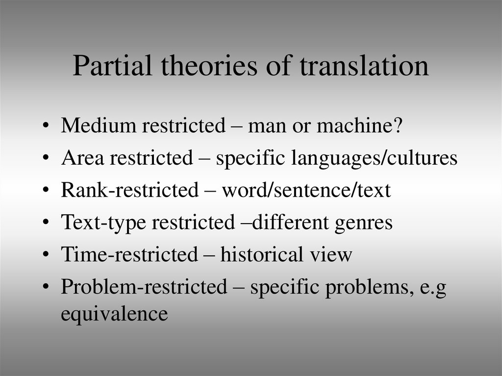 Partial theories of translation