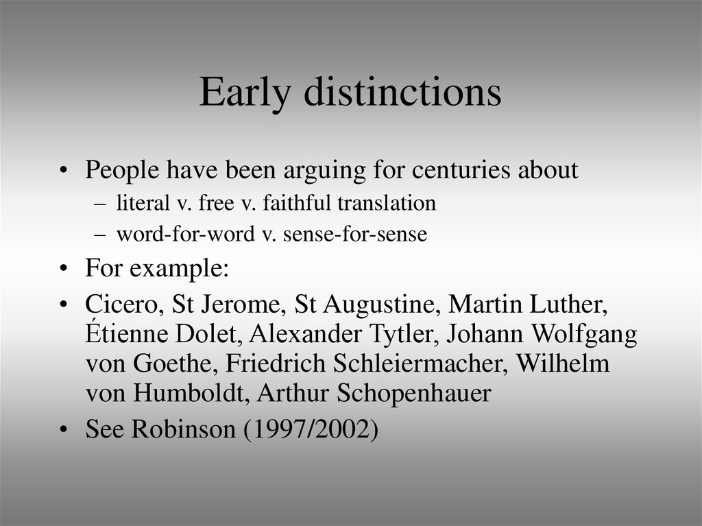 Early distinctions