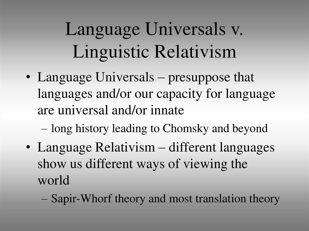 Language Universals v. Linguistic Relativism
