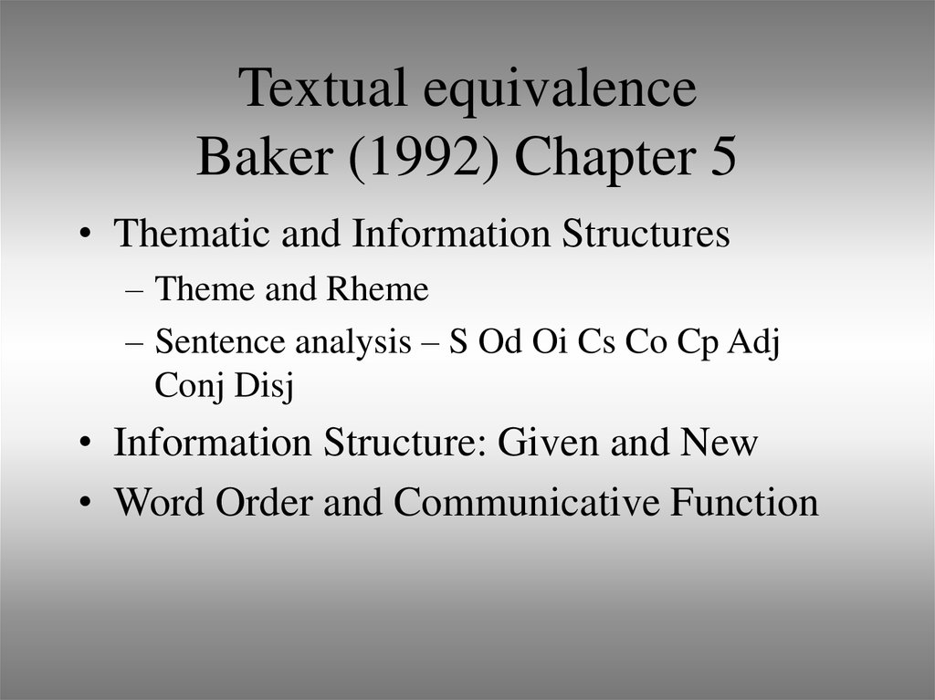 Textual equivalence Baker (1992) Chapter 5