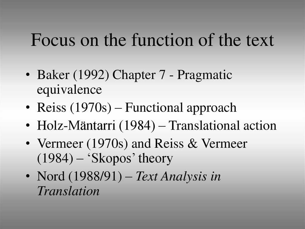 Focus on the function of the text