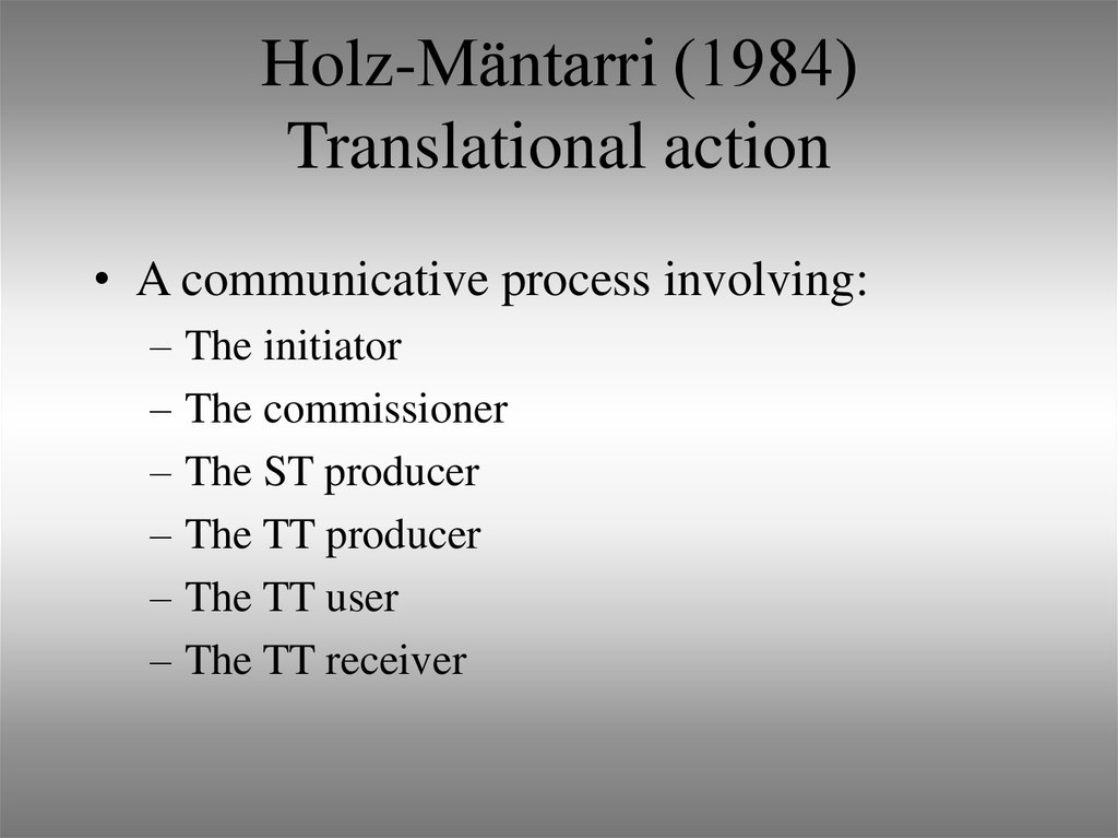 Holz-Mäntarri (1984) Translational action