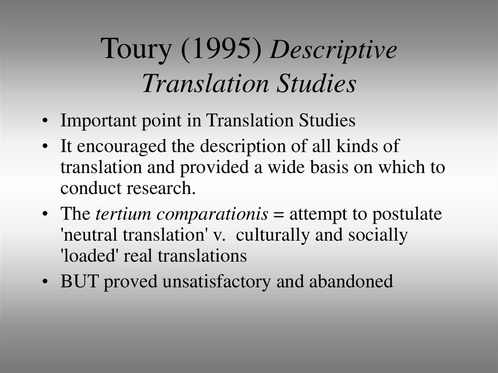 Toury (1995) Descriptive Translation Studies