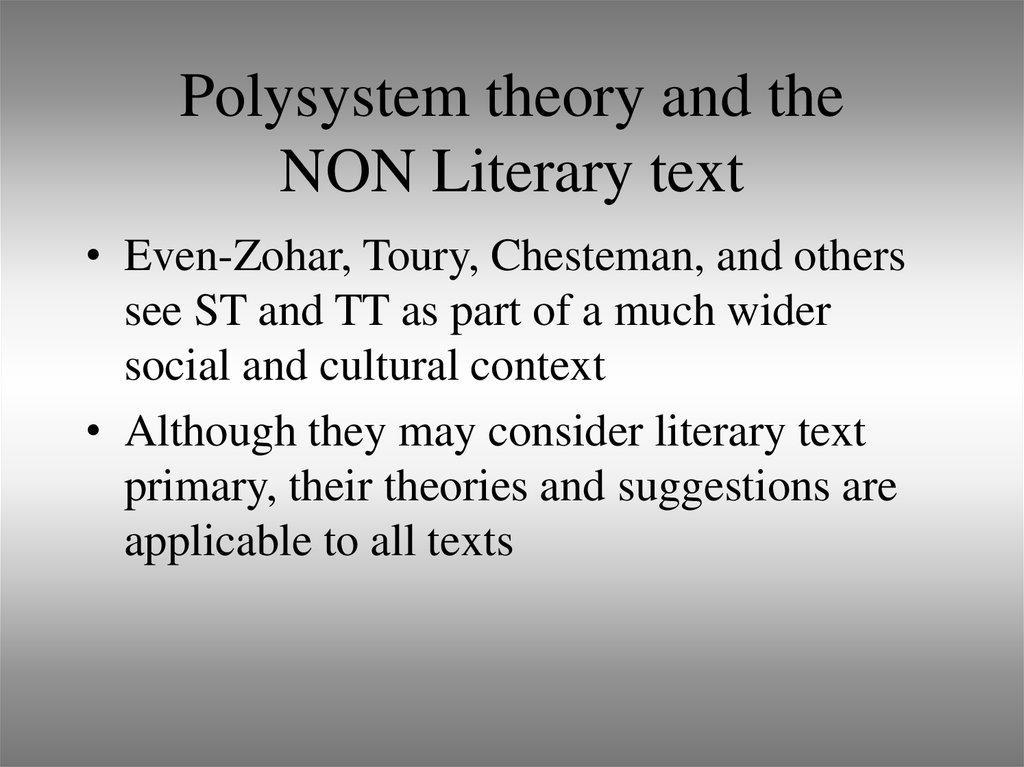 Polysystem theory and the NON Literary text
