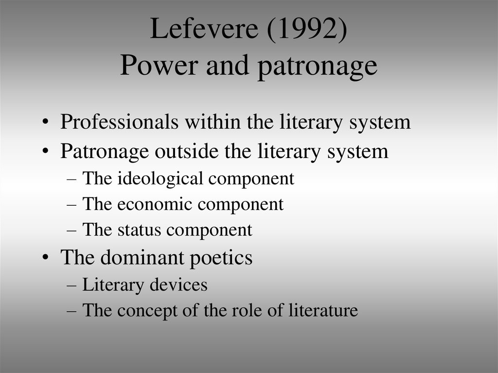 Lefevere (1992) Power and patronage