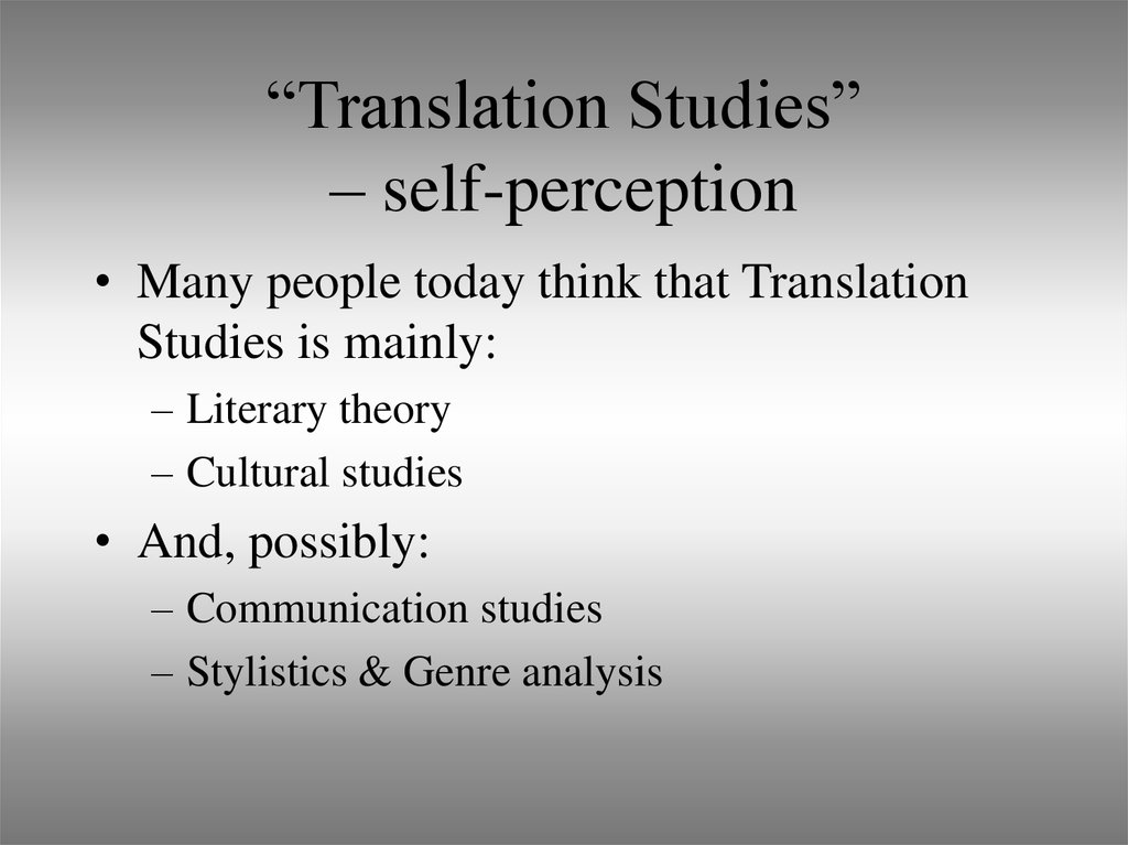 """Translation Studies"" – self-perception"