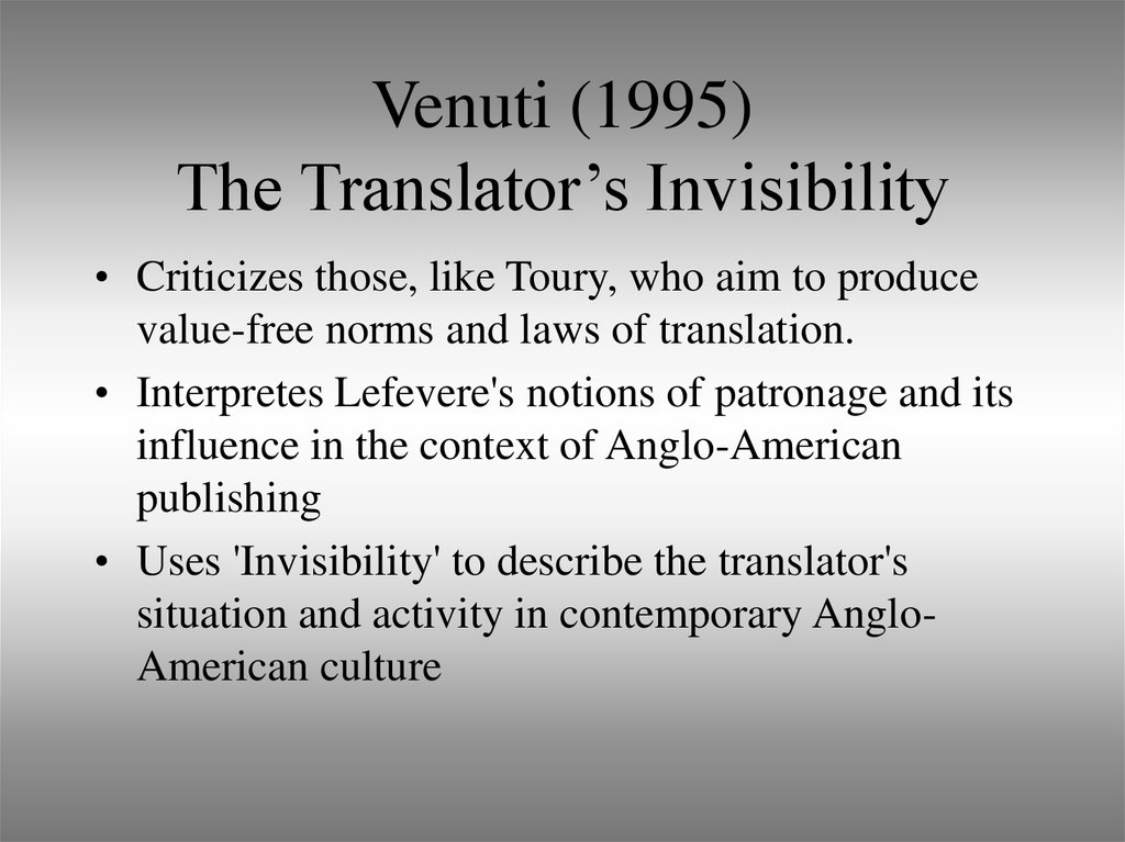 Venuti (1995) The Translator's Invisibility