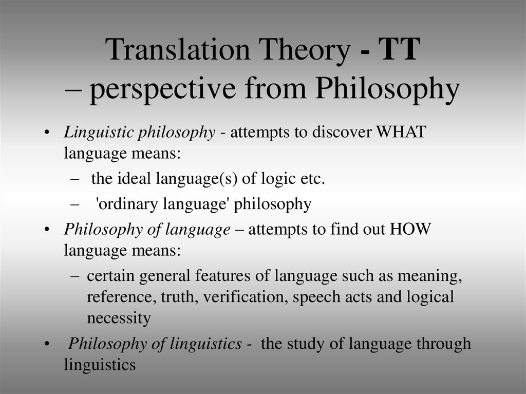 Translation Theory - TT – perspective from Philosophy