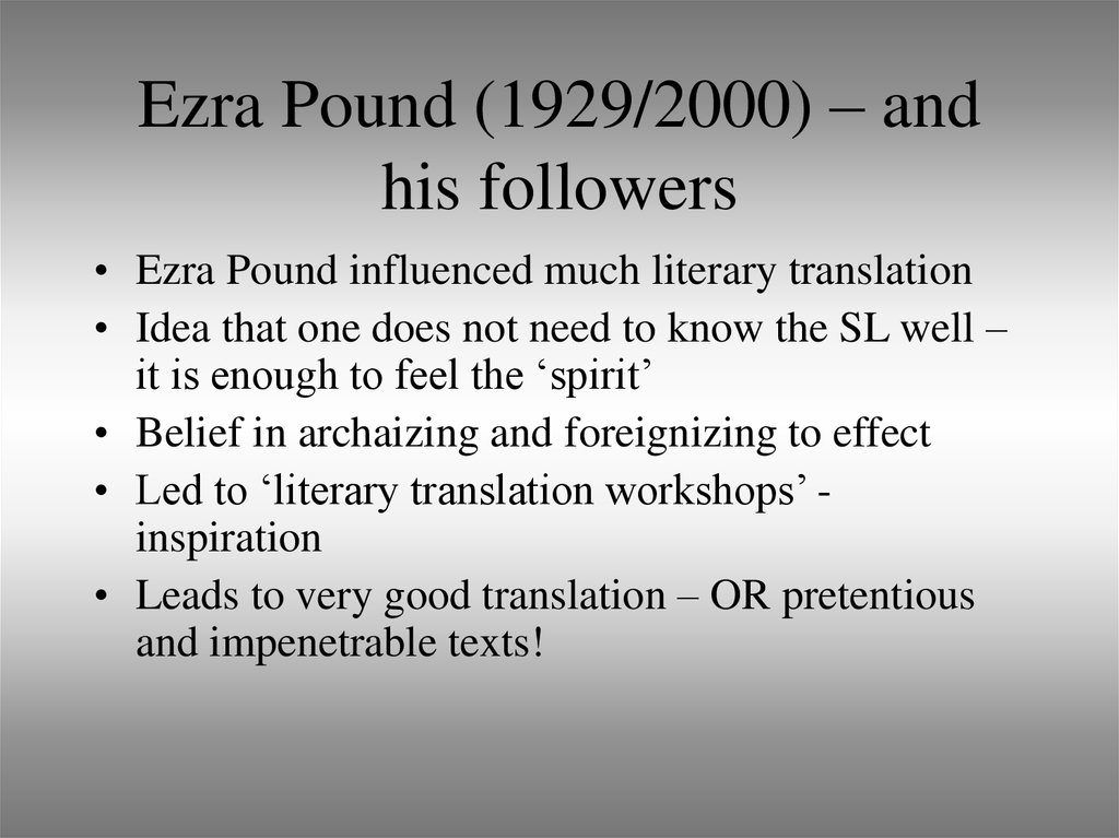 Ezra Pound (1929/2000) – and his followers