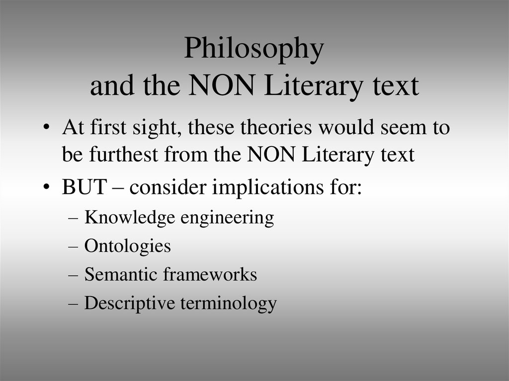 Philosophy and the NON Literary text