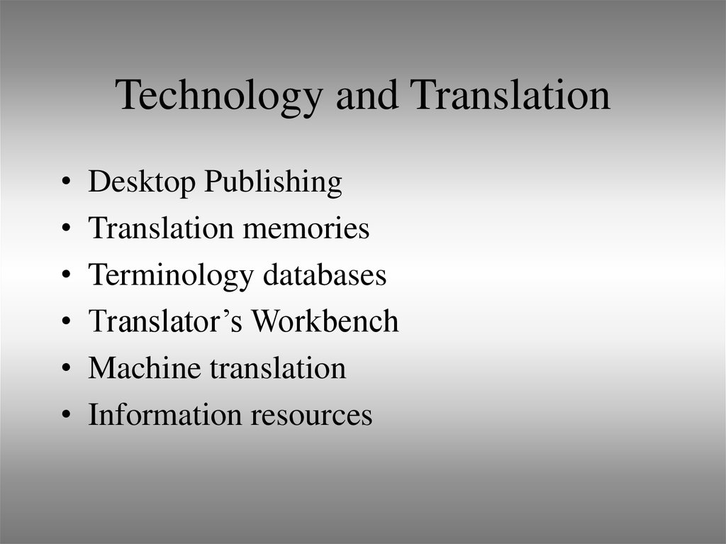 Technology and Translation