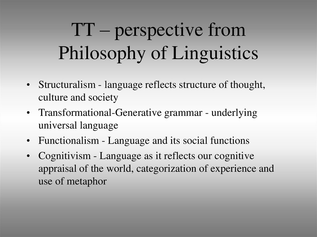 TT – perspective from Philosophy of Linguistics