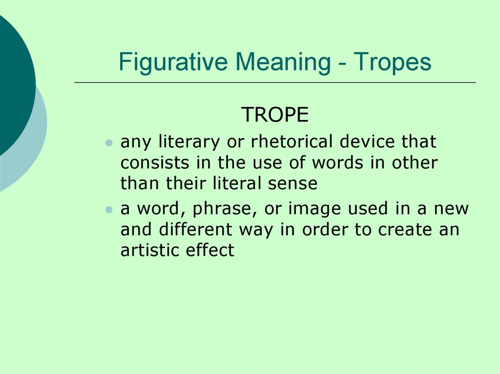 Figurative Meaning - Tropes