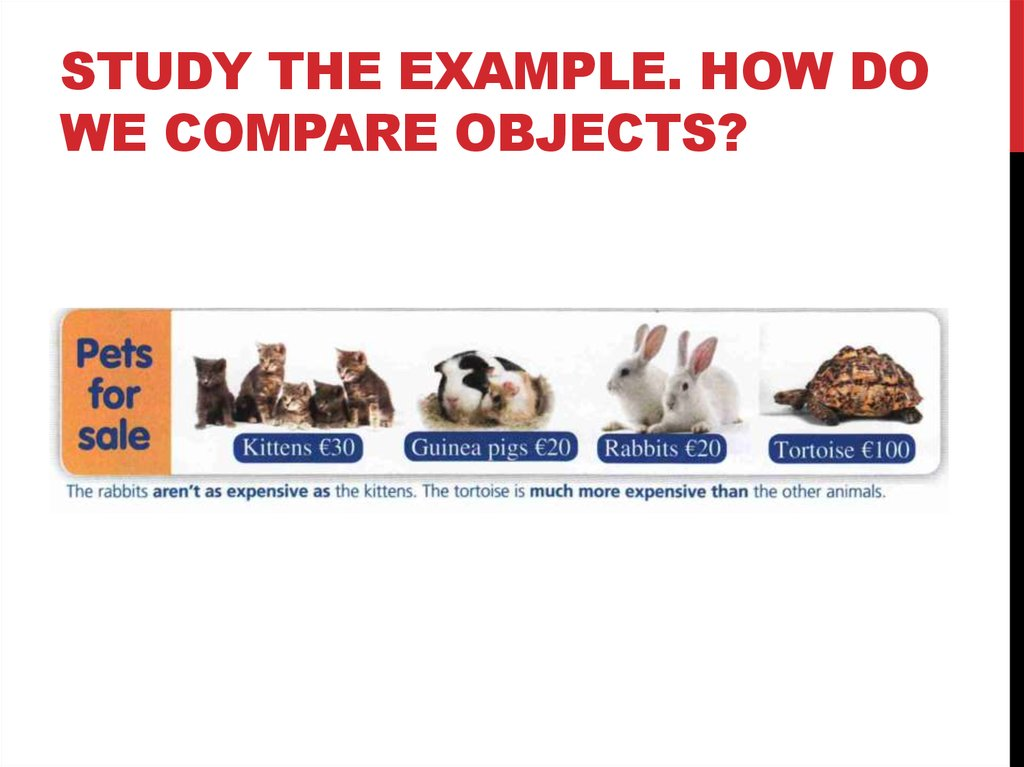 Study the example. How do we compare objects?