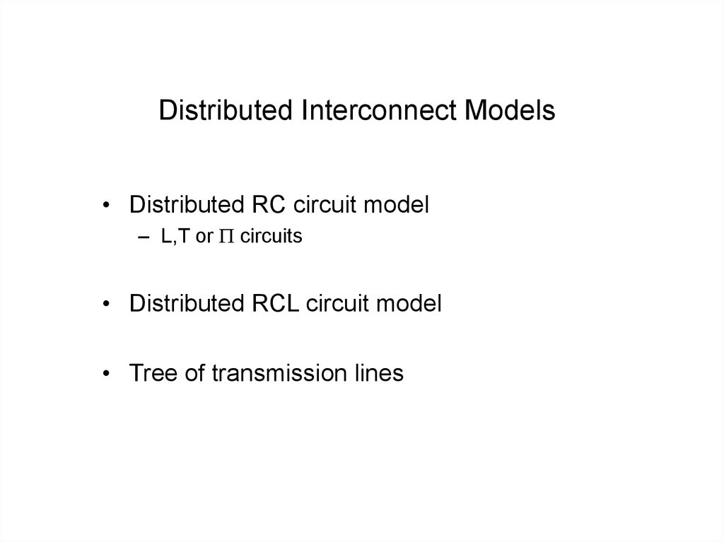 Distributed Interconnect Models