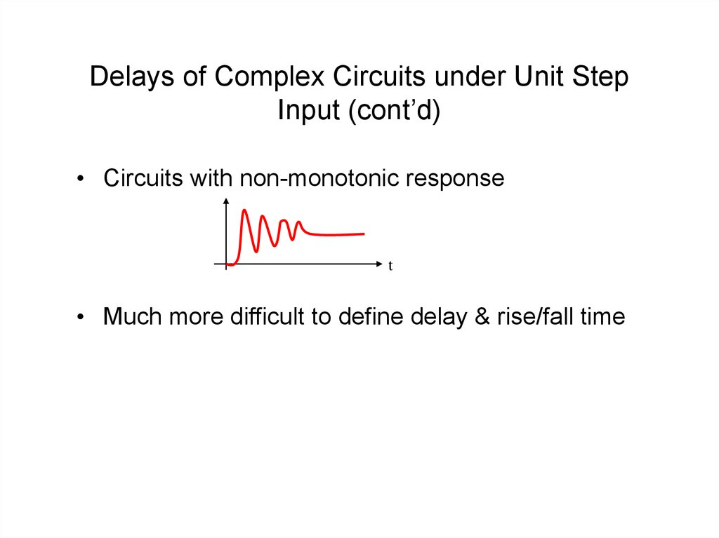 Delays of Complex Circuits under Unit Step Input (cont'd)