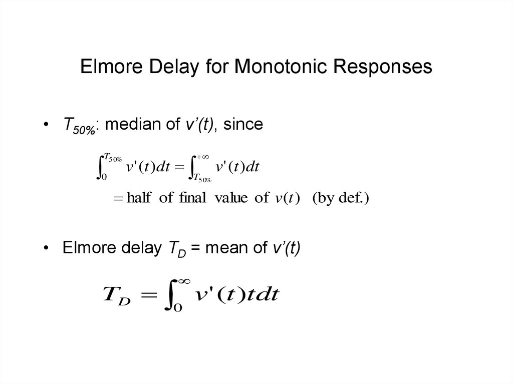 Elmore Delay for Monotonic Responses