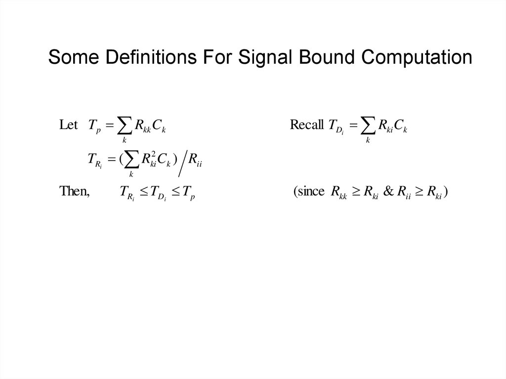Some Definitions For Signal Bound Computation