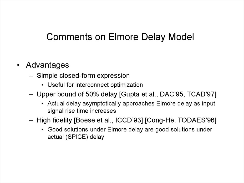 Comments on Elmore Delay Model