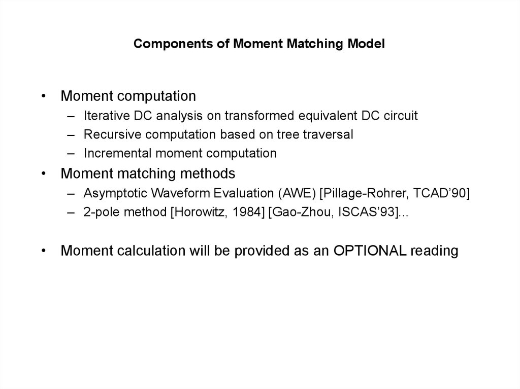 Components of Moment Matching Model